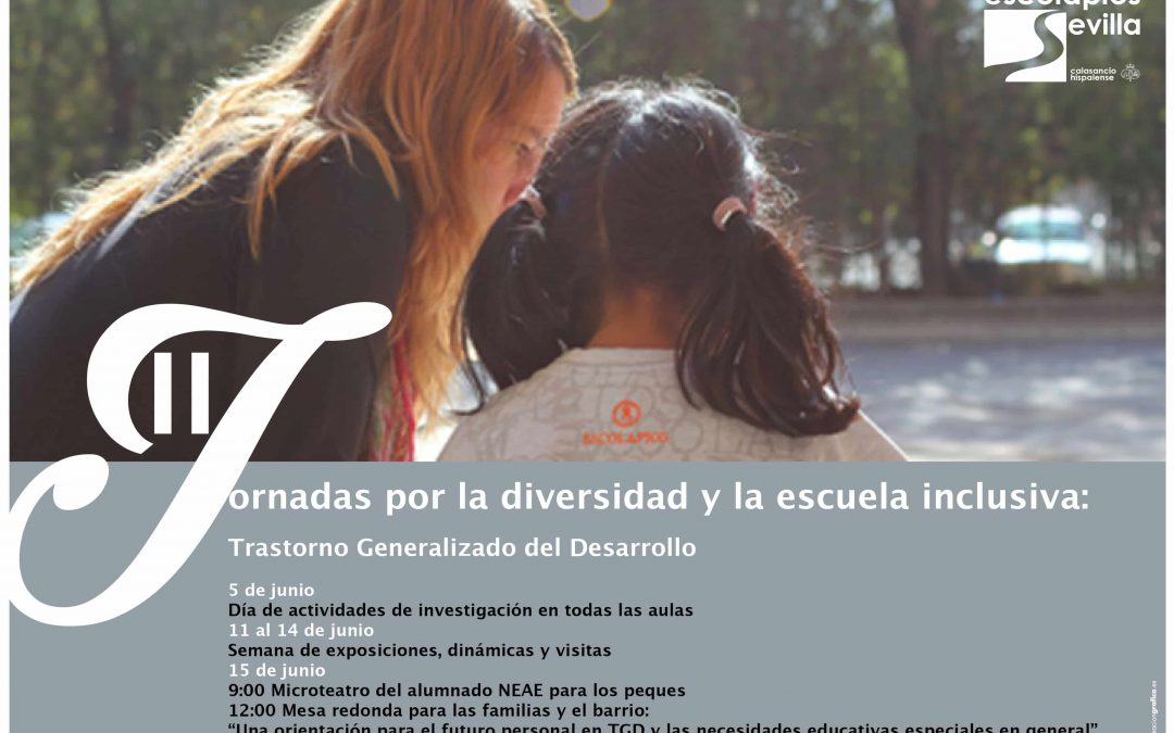 II Jornadas por la Diversidad y la Escuela Inclusiva – Escolapios Sevilla