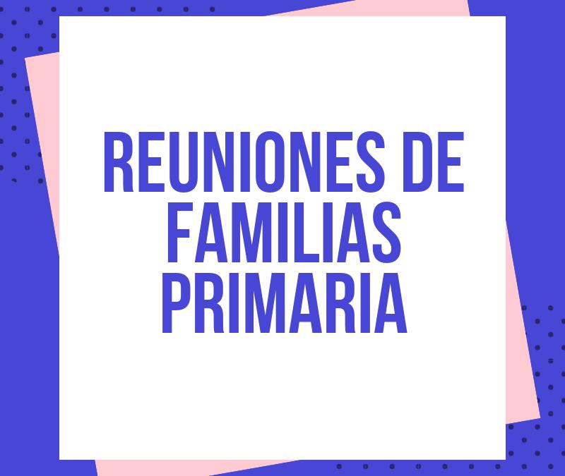 Reuniones iniciales con familias E. Primaria